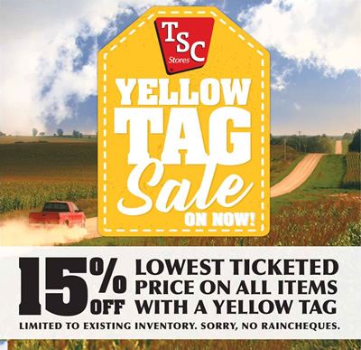 YELLOW TAG SALE ON NOW: 15% off lowest ticketed price on all items with a yellow tag. Limited to existing inventory. Sorry, no raincheques. Click Here.