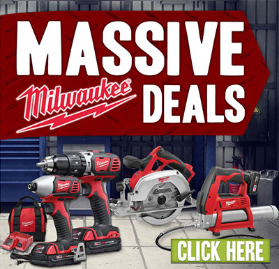 Massive Milwaukee Deals! Click here.