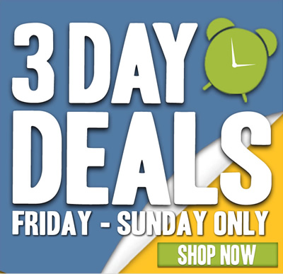 3-DAY DEALS from Friday to Sunday only! Shop now.