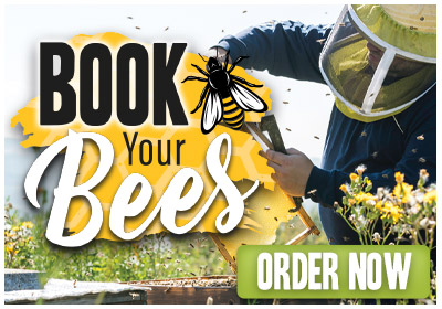 Book Your Bees. Order Now.